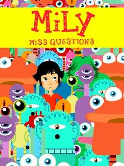 Regarder Mily Miss Questions en vidéo