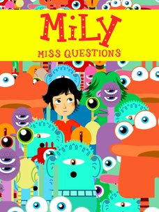 Mily Miss Questions: regarder le documentaire