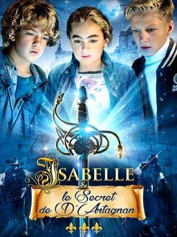 Regarder Isabelle et le Secret de d'Artagnan en vidéo