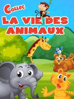 Regarder La vie des animaux en vidéo