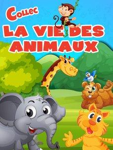 La vie des animaux: regarder la playlist