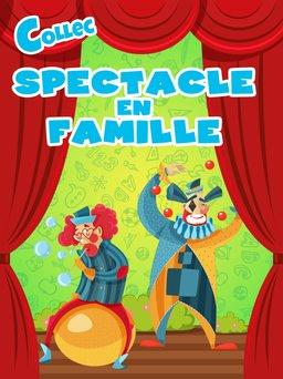 Regarder Spectacle en famille en vidéo