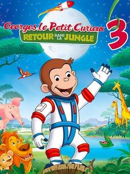 Regarder Georges le Petit Curieux 3 en vidéo