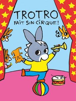 Regarder Trotro fait son cirque ! en vidéo