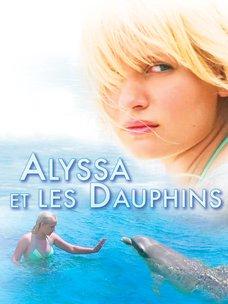 Alyssa et les dauphins: regarder le film