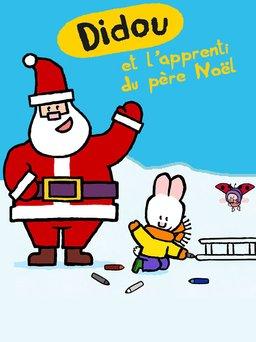 Regarder Didou et l'apprenti du Père Noël en vidéo