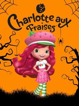 Regarder Charlotte aux fraises en vidéo
