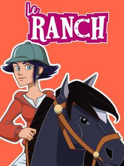 Regarder Le Ranch en vidéo
