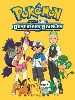 Regarder Pokémon Noir et Blanc : Destinées Rivales en vidéo