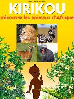 Regarder Kirikou découvre les animaux d'Afrique en vidéo
