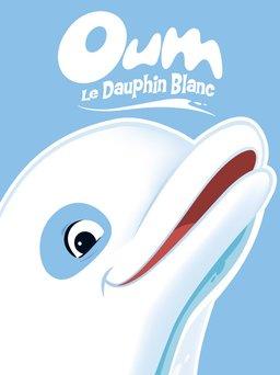 Regarder Oum le dauphin blanc en vidéo
