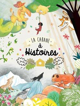Regarder La cabane à histoires en vidéo